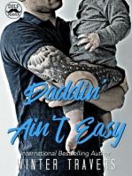 Daddin' Ain't Easy
