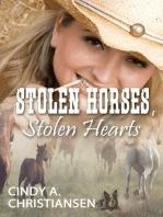 Stolen Horses, Stolen Hearts