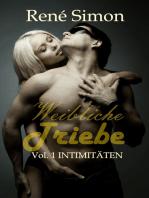 Weibliche Triebe Vol.1