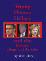Trump, Obama, Hillary and the Beast