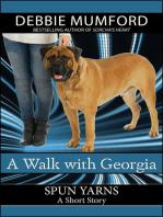 A Walk with Georgia
