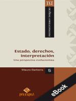 Estado, derechos, interpretación: Una perspectiva evolucionista