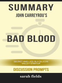 Summary: John Carreyrou's Bad Blood: Secret and Lies in a Silicon Valley Startup