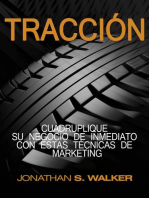 Tracción: Traction Libro en Español / Spanish Book Version Cuadruplique su negocio de inmediato con estas técnicas de marketing - haz crecer tu negocio, puesta en marcha, escalando su negocio