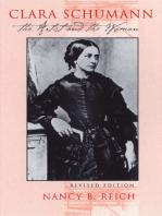 Clara Schumann: The Artist and the Woman