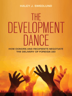 The Development Dance: How Donors and Recipients Negotiate the Delivery of Foreign Aid
