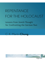 Repentance for the Holocaust: Lessons from Jewish Thought for Confronting the German Past
