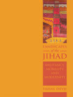 Landscapes of the Jihad: Militancy, Morality, Modernity