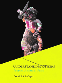 Understanding Others: Peoples, Animals, Pasts