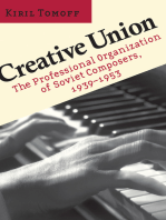 Creative Union: The Professional Organization of Soviet Composers, 1939–1953
