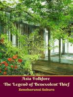 Asia Folklore The Legend of Benevolent Thief
