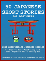 50 Japanese Short Stories for Beginners: Read Entertaining Japanese Stories to Improve your Vocabulary and Learn Japanese While Having Fun