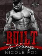 Built to Ravage
