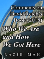 Comments on David Reich's Book (2018) Who We Are and How We Got Here