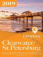 Clearwater / St. Petersburg - The Delaplaine 2019 Long Weekend Guide