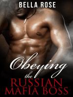 Obeying the Russian Mafia Boss