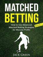Matched Betting Book 3 - How to Use Advanced Matched Betting Strategies for Massive Profits