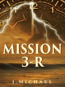 Mission 3-R