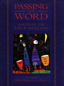 Passing the Word: Writers on Their Mentors