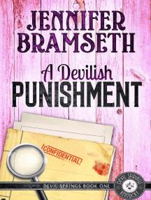 A Devilish Punishment: Devil Springs Cozy Mysteries Book 1: Devil Springs Cozy Mysteries, #1