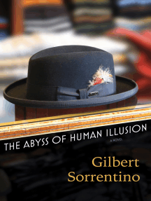 The Abyss of Human Illusion: A Novel