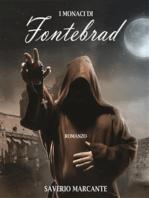I monaci di Fontebrad