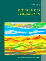 Die Frau des Terroristen