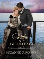 Duke of a Gilded Age
