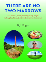 There Are No Two Marrows
