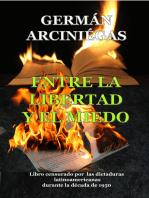 Entre la libertad y el miedo. Libro censurado por dictaduras latinoamericanas durante la década 1950