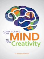 Conditioning Your Mind