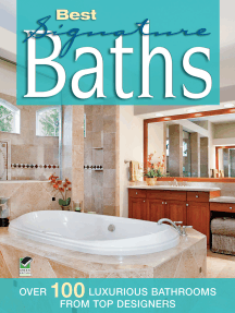 Best Signature Baths: Over 100 Luxurious Bathrooms from Top Designers