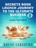 Secrets Book Launch Journey to the Ultimate Success Book2