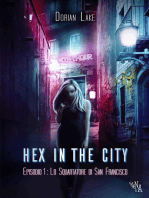Hex in the City Episodio 1