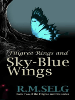 Filigree Rings and Sky-Blue Wings