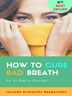 How To Cure Bad Breath (halitosis)