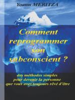 Comment reprogrammer son subconscient