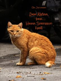 Der Kater, der Herr Svensson hieß