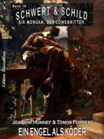 Schwert und Schild – Sir Morgan, der Löwenritter Band 18