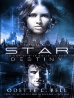 Star Destiny Episode Five