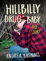 Hillybilly Drug Baby