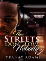 The Street Don't Love Nobody 2