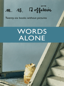 Words Alone: Twenty-Six Books Without Pictures