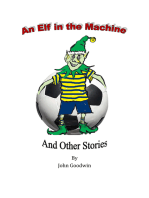 An Elf in the Machine & Other Stories.
