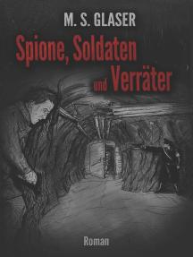 Spione, Soldaten und Verräter
