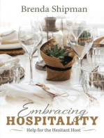Embracing Hospitality: Help for the Hesitant Host