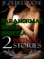 Paranormal Birth Erotica 2 Birthing Stories