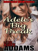 Adele's Big Break