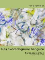 Das avocadogrüne Känguru