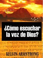 ¿Cómo escuchar la voz de Dios?: 01